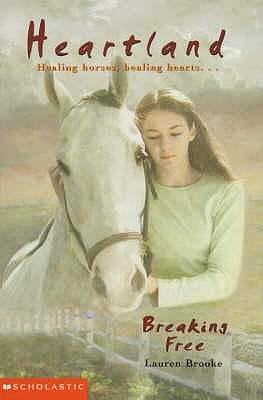 Breaking Free by Lauren Brooke