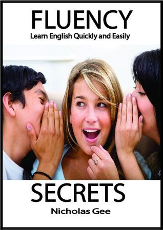 Fluency Secrets