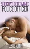 Sheikha's Determined Police Officer (The Botros Brothers #4)