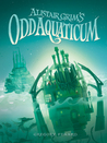 Alistair Grim's Odd Aquaticum (Odditorium, #2)