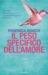 Il peso specifico dell'amore by Federica Bosco