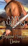 A Highland Knight's Desire (Highland Dynasty, #2)