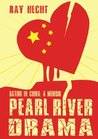 Pearl River Drama by Ray Hecht