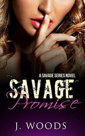 Savage Promise (A Savage Series Novel, #2)