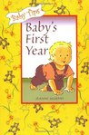 Baby's First Year (Baby Tips for Moms and Dads,)