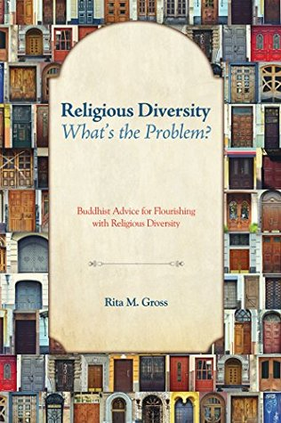 religious-diversity-what-s-the-problem-buddhist-advice-for-flourishing-with-religious-diversity