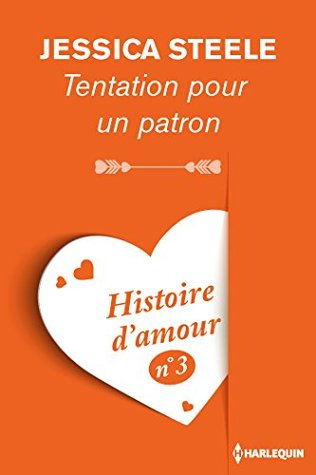Tentation pour un patron - Histoire d'amour nº 3