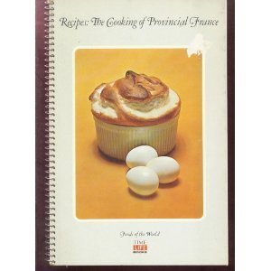 Recipes the Cooking of Provincial France