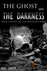 The Ghost and the Darkness Volume 1 by Quil Carter