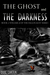The Ghost and the Darkness Volume 2 (The Fallocaust Series) by Quil Carter