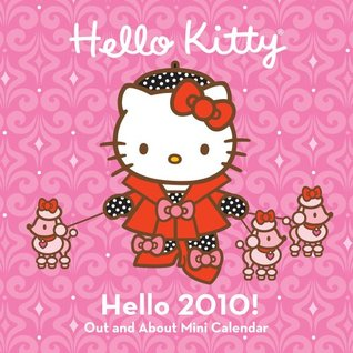 Hello Kitty Hello 2010! Out and About Mini Calendar