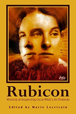 rubicon-words-and-art-inspired-by-oscar-wilde-s-de-profundis