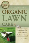 The Complete Guide to Organic Lawn Care (Back-To-Basics)