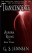 Transcendence: Aurora Risin...