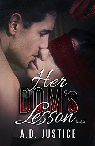 Her Dom's Lesson by A.D. Justice