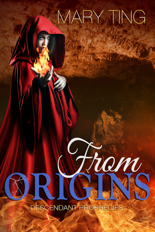 From Origins (Descendant Prophecies, #3)