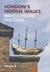 London's Hidden Walks Volume 3