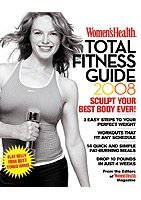 Women's Health Total Fitness Guide 2008