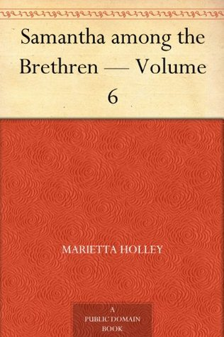 Samantha among the Brethren — Volume 6