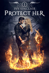 Protect Her by Ivy Sinclair