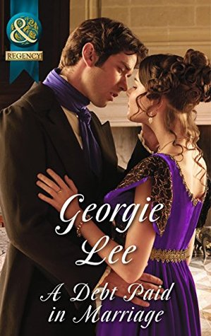 A Debt Paid in Marriage by Georgie Lee