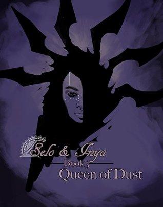 Selo & Inya: Queen of Dust