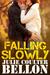 Falling Slowly (Hostage Negotiation #1.5)