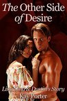 The Other Side of Desire: Dustin and Lingling's Story