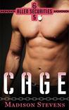 Cage (Allen Securities, #5)