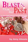 Blast from the Past by Amy Alessio