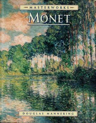 The Masterworks Of Monet
