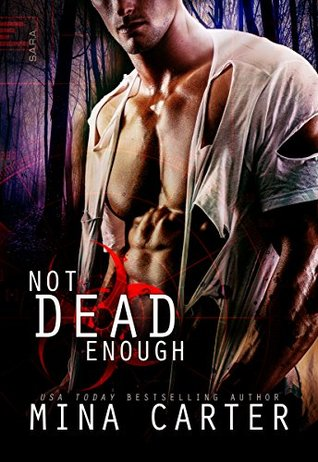 Not Dead Enough (Project Rebellion: Sara #1)