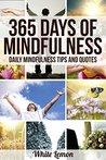 365 Days of Mindfulness by White Lemon