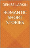Romantic Short Stories