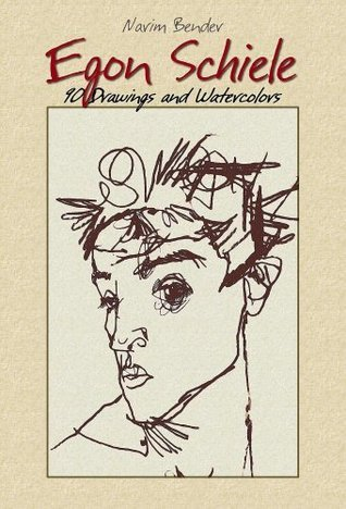 Egon Schiele (90 Drawings and Watercolors): Annotated Drawings