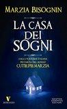 La casa dei sogni by Marzia Bisognin