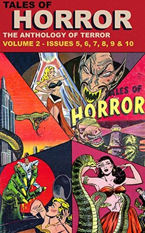 Tales of Horror: The Anthology of Terror: Volume 2 - Issues 6, 7, 8, 9 & 10