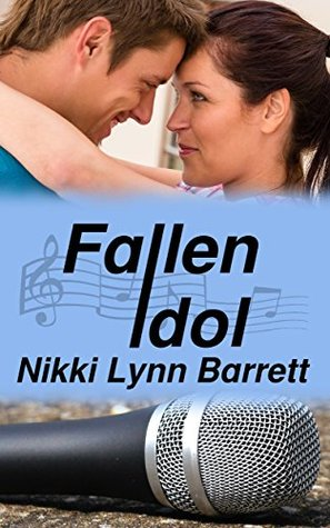 Fallen Idol (Love and Music in Texas #4)