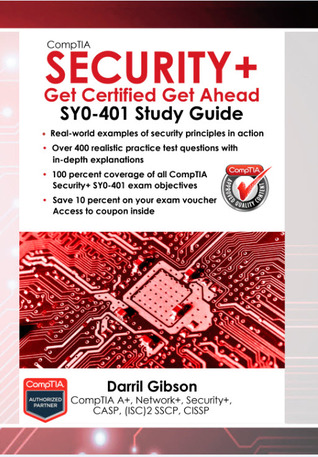 CompTIA Security+: Get Certified Get Ahead: SY0-401 Study Guide