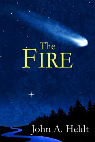 The Fire (Northwest Passage #4)