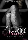 True Nature by Willow Madison