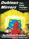 Dubious Mirrors: Two Early Voyages (the