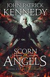 Scorn of Angels (The Descended, #2)