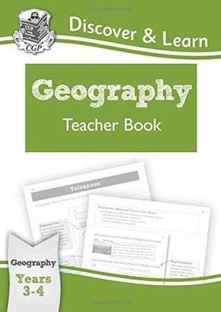 KS2 Discover & Learn: Geography - Teacher Book, Year 3 & 4