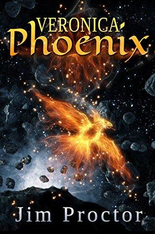 Veronica Phoenix: Phoenix Series Book 1