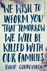 We Wish to Inform...