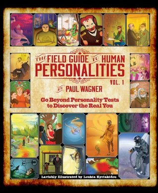 The Field Guide to Human Personalities, ...