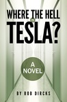 Where the Hell is Tesla?