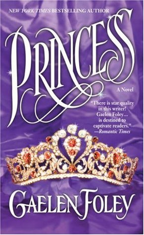Princess by Gaelen Foley