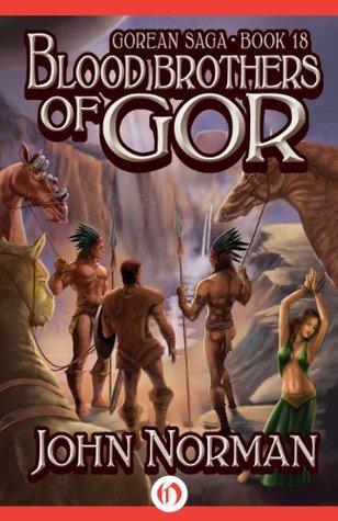 Blood Brothers of Gor (Gorean Saga Book 18)